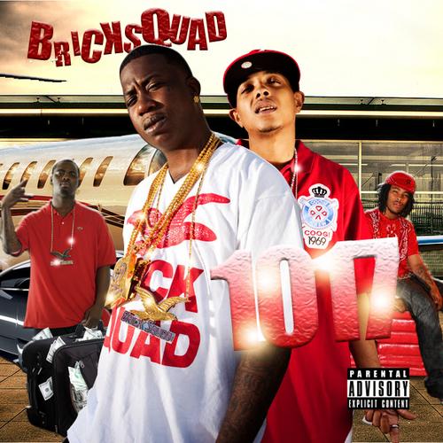 1017 brick squad. BRICK SQUAD � 1017 (2010)